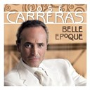 José Carreras - Belle epoque