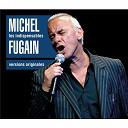 Michel Fugain - Les indispensables : michel fugain
