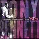 Tony Bennett - Tony bennett's greatest hits of the 60s