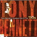 Tony Bennett - Tony bennett's greatest hits of the 50s