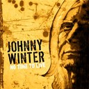 Johnny Winter - Johnny winter - no time to live