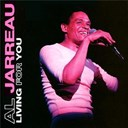 Al Jarreau - Living for you