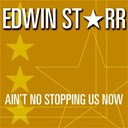 Edwin Starr - Ain't no stopping us now