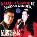 Hassan Dikouk / Najat Aatabou - La diva marocaine