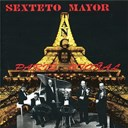 Sexteto Mayor - Paris otonal