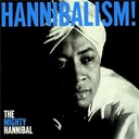 The Mighty Hannibal - Hannibalism!
