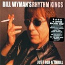 Bill Wyman's - Just for a thrill