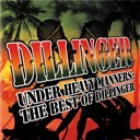 Dillinger - Under heavy manners: the best of dillinger