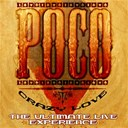 Poco - Crazy love - the ultimate live experience