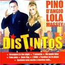 Lola Massey / Pino D'angio - Distintos