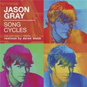 Jason Gray - Song cycles: from work tapes to remixes