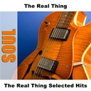 The Real Thing - The real thing selected hits