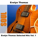 Evelyn Thomas - Evelyn thomas selected hits vol. 1