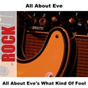 All About Eve - All about eve's what kind of fool