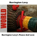 Barrington Levy - Barrington levy's peace and love