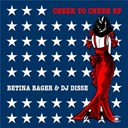 Betina Bager / Dj Disse - Cheek to cheek ep