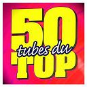 50 Tubes Du Top - 50 Tubes Du Top Vol. 2