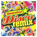 Generation Disco - Generation Disco Remix