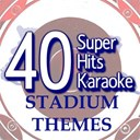 B The Star - 40 super hits karaoke: stadium themes