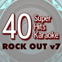 B The Star - 40 super hits karaoke: rock out v7