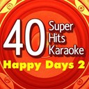 B The Star - 40 super hits karaoke: happy days, vol. 2