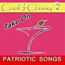 Cool & Classy - Cool & classy: take on patriotic songs