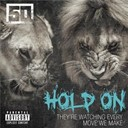 50 Cent - Hold on