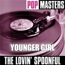 The Lovin' Spoonful - Pop masters: younger girl