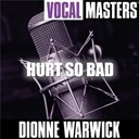 Dionne Warwick - Vocal masters: hurt so bad
