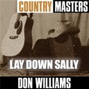 Don Williams - Country masters: lay down sally