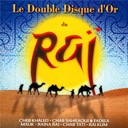 Compilation - Le Double Disque D'or Du Rai