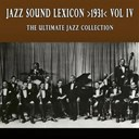 Blanche Calloway / Cab Calloway / Connie's Inn Orchestra / Don Redman / Eddie Lang / Fletcher Henderson / Joe Venuti / Louis Armstrong / Mildred Bailey / Red Nichols / The Casa Loma Orchestra / The Original Memphis Five - Jazz sound lexicon >1931< vol.4