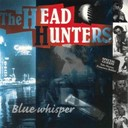 The Headhunters - Blue whisper