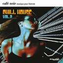 Be Noir / Clan Greco / Deep Aural Penetration / Don Carlos / House Royale / Jerome Van Rossum / Jestofunk / Jocelyn Brown / Key Tronics Ensemble / Omniverse / The Black Mighty Orchestra - Café noir musique pour bistrots  - chill house  2