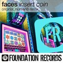 Faces - Insert coin