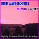 Harry James - Music light