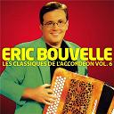 Eric Bouvelle - Les Classiques De L'Accordéon Vol. 6