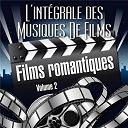 L'intégrale Des Musiques De Films - Vol. 2 : Fims Romantiques