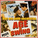 The Bbc Big Band Orchestra - The age of swing