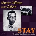 Maurice Williams / The Zodiacs - Stay (just a little bit longer)