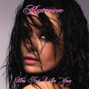 Katerine - He's not like you