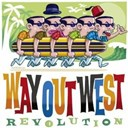 Way Out West - Revolution