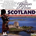 Douglas Ford / The Band Of The Gordon Highlanders - The Bagpipes & Drums of Scotland