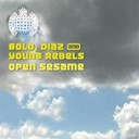 Diaz' / Gold / Young Rebels - Open sesame