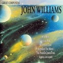 Joel Mc Neely / John Debney / John Williams / Rick Wentworth / Royal Scottish National Orchestra And Chorus / Seattle Symphony Orchestra / The Utah Symphony Orchestra / Varujan Kojian - Great composers: john williams