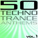 50 Techno Trance Anthems / Alena Kortis / Ampire / Bass Invaders / Derb / Dj Cobra / Dj Discofer / Dj Mackx / Dj Sakin / Dj Wag / Doug Laurent / E Train / Future Shock / Glasberg & Fawkes / Global Cee / Kamui / Kan Cold / L2 Project / Lidstroem / Ml / Music Inc / Nightclub / Overdub / Phonekiller / Planet Trax / Pro Active / Pro Tech / Pulso Da Vida / Rainmaker / Re Quest / Renegade Master / Rough & Smart / Russenmafia / Schwarze Puppen / Shahin / Skysurfer / Sonar System / Soulfighter / Taste / Taurus / Techno Logic / Three Kings / Tocs / Tunnel Alliance / Vatos Locos Bros / Wag & Misar / Yakooza - 50 techno trance anthems