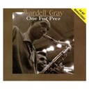 Wardell Gray - One for prez