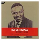 Rufus Thomas - Before stax - the complete 50's recordings
