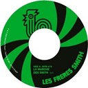 Les Freres Smith - La marche des smith
