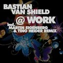 Bastian Van Shield - At work
